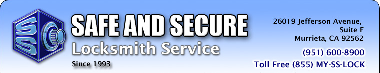 Safe and Secure Locksmith Service - Serving the Temecula Valley and Southwest Riverside County since 1993.